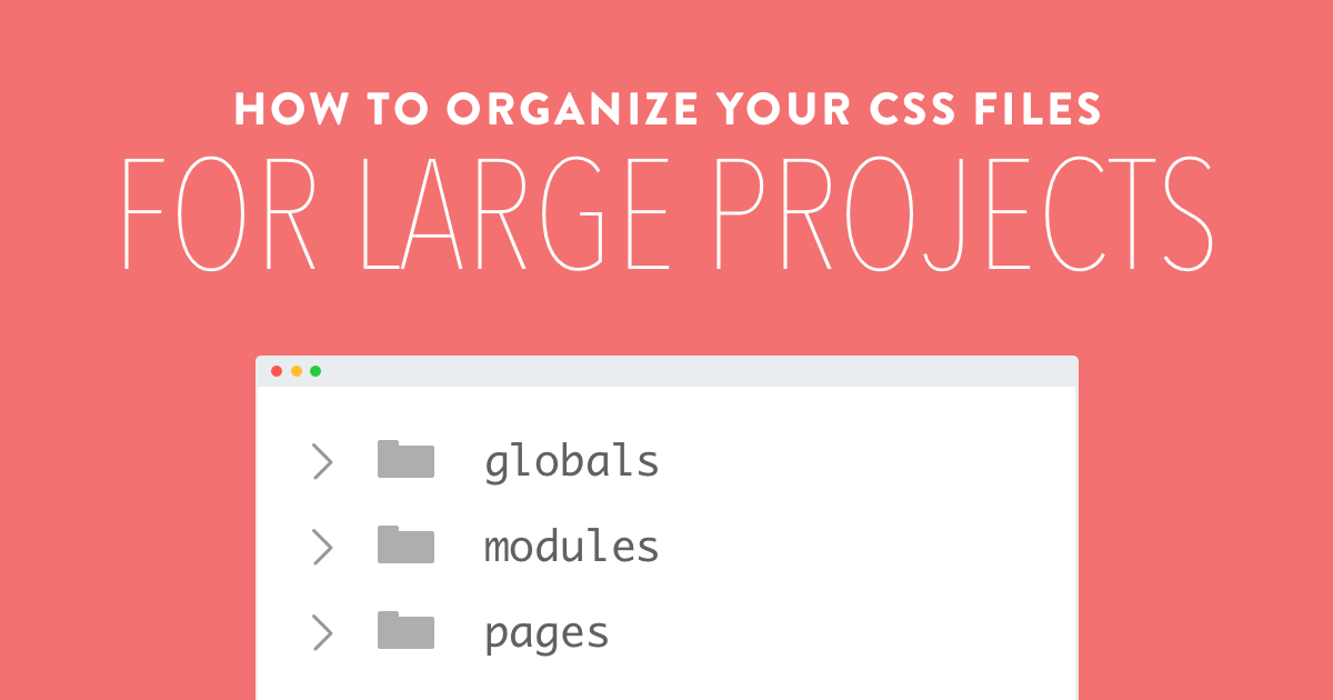 How to organize css